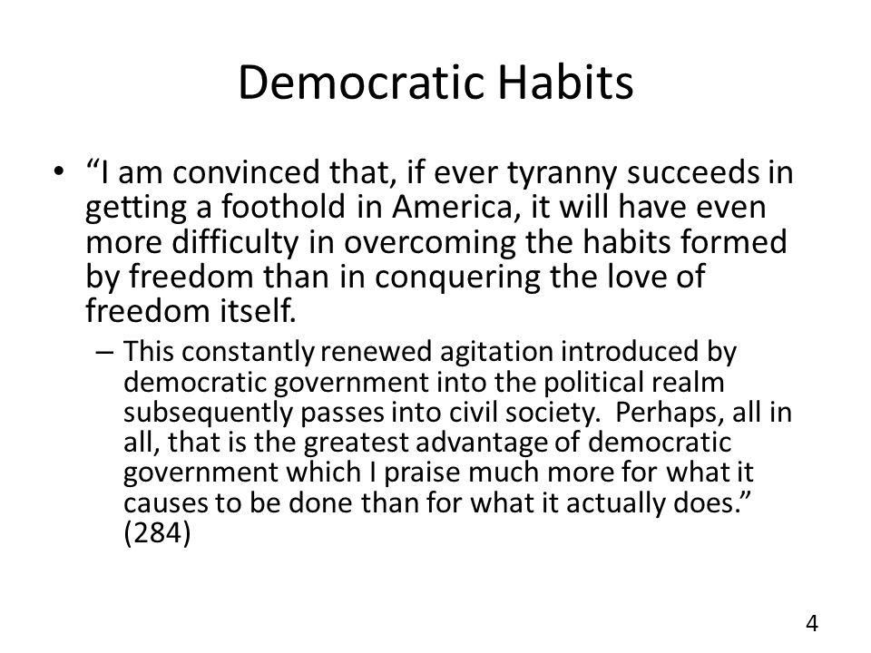 Democratic Habits