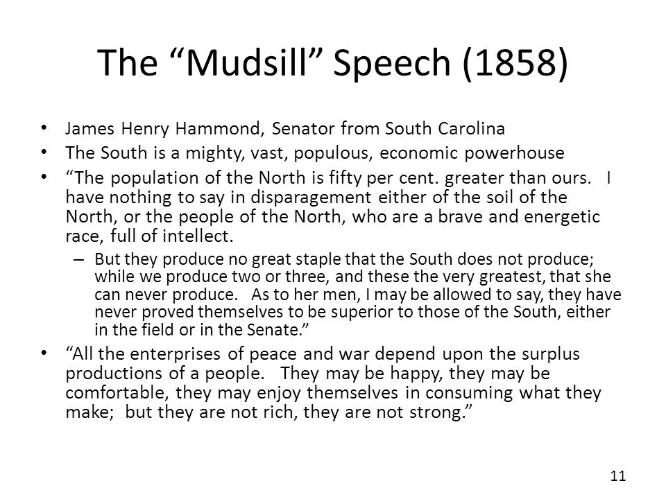 The Mudsill Speech (1858)
