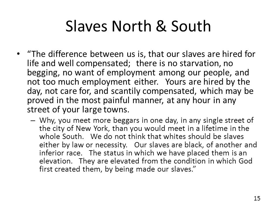Slaves North & South