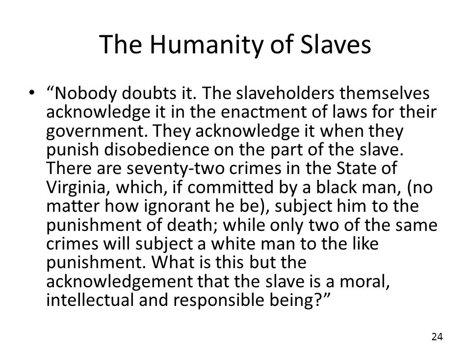The Humanity of Slaves