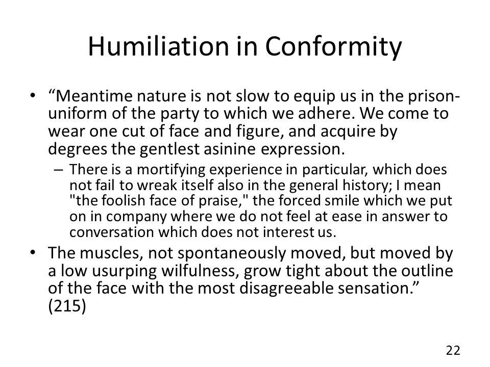 Humiliation in Conformity