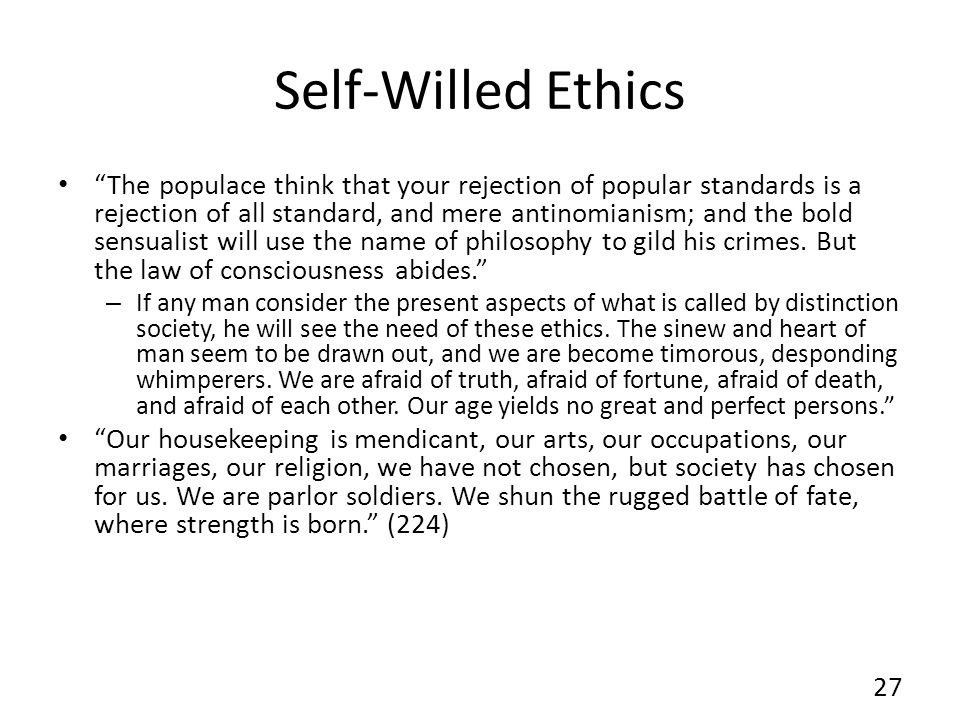 Self-Willed Ethics