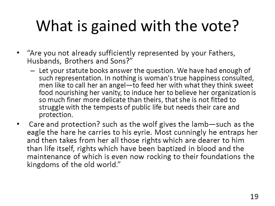 What is gained with the vote