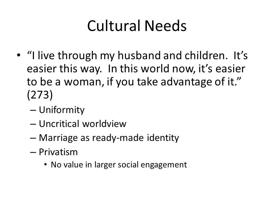 Cultural Needs