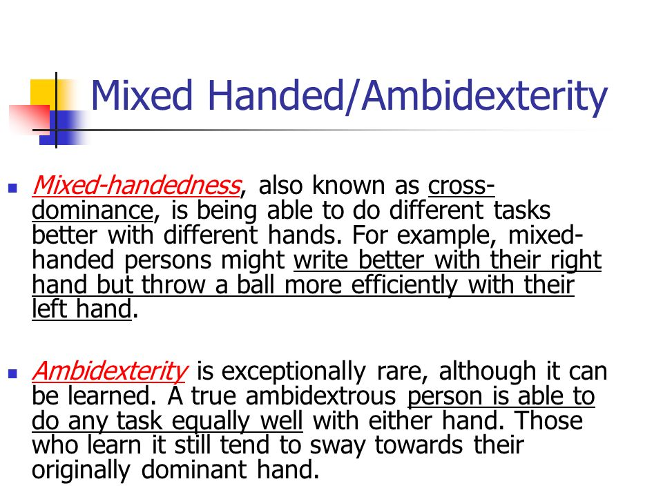 Why training yourself to be ambidextrous is a bad idea - io9