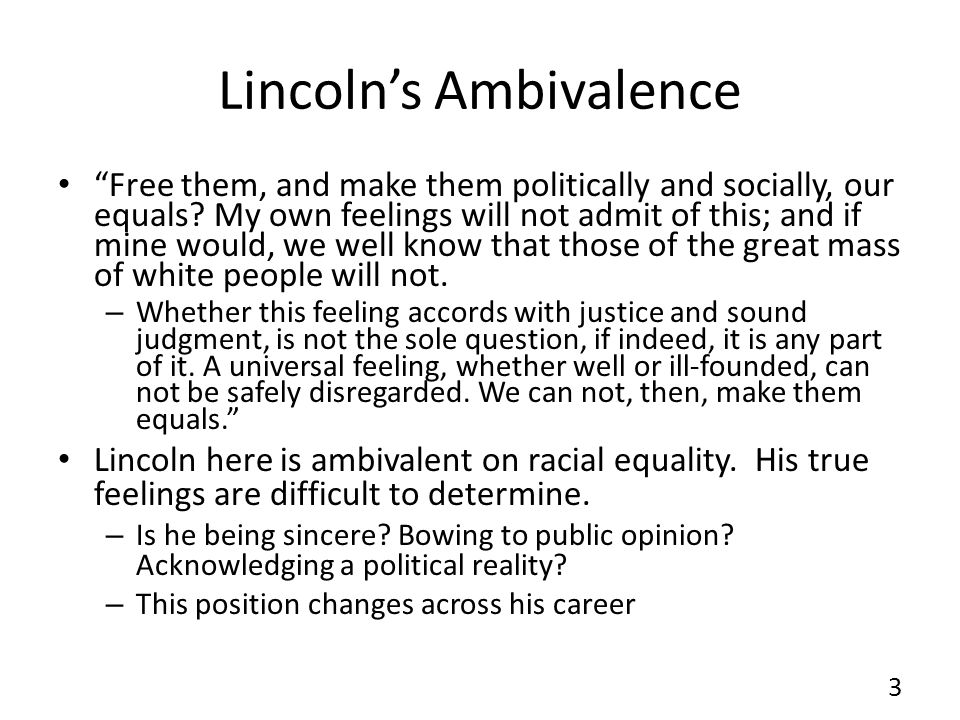 Lincoln's Ambivalence