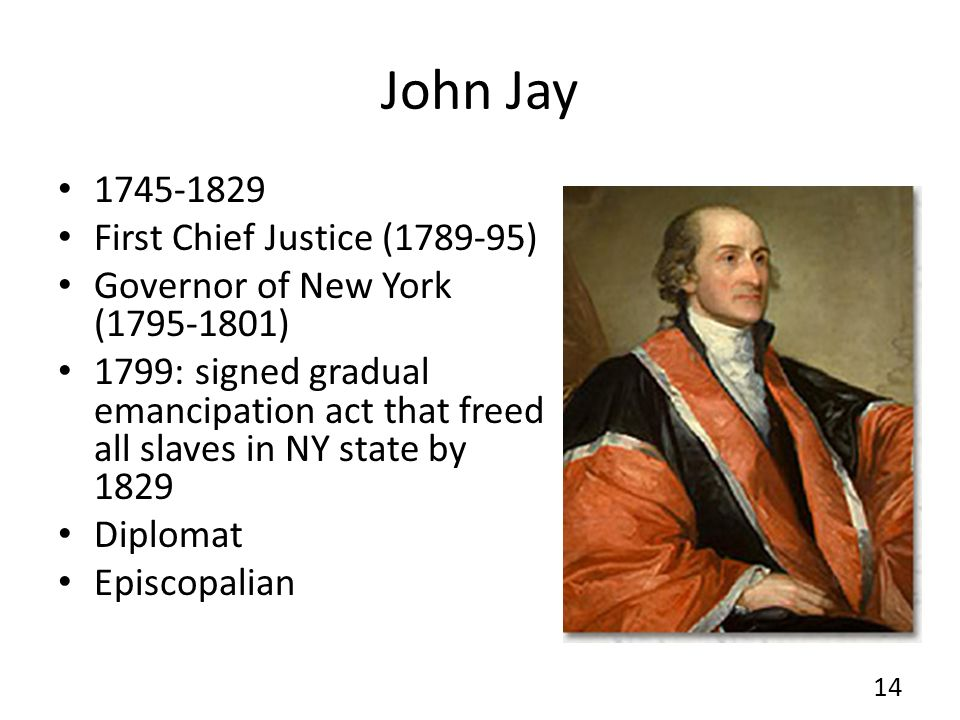John Jay 1745-1829 First Chief Justice (1789-95)