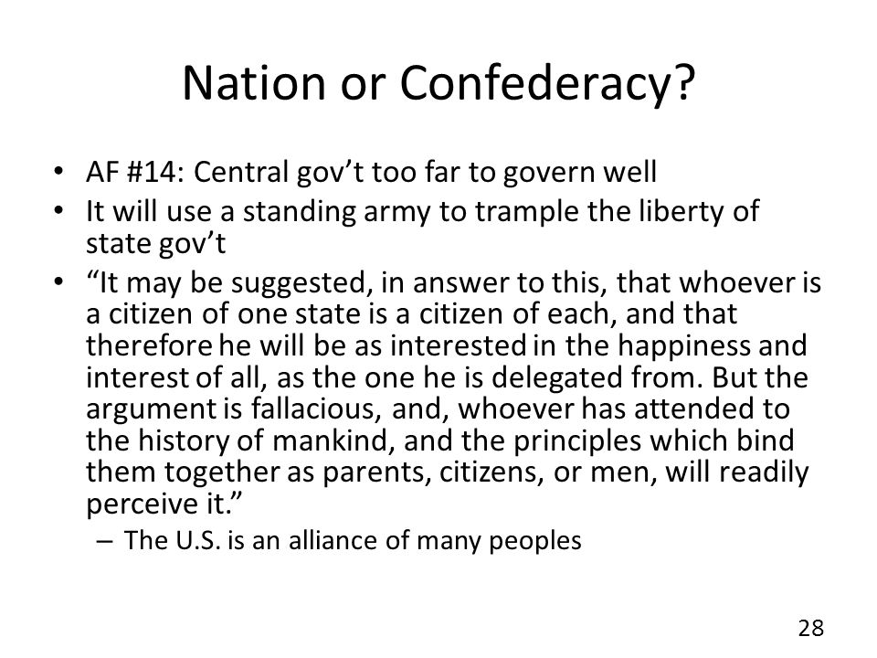 Nation or Confederacy AF #14: Central gov't too far to govern well