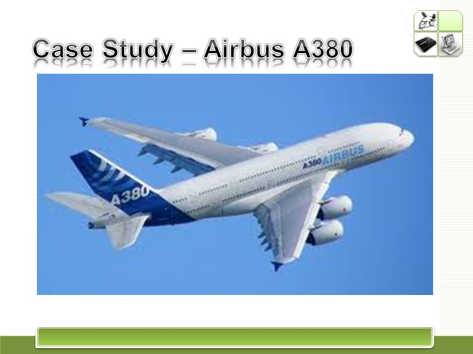 Case Study – Airbus A380