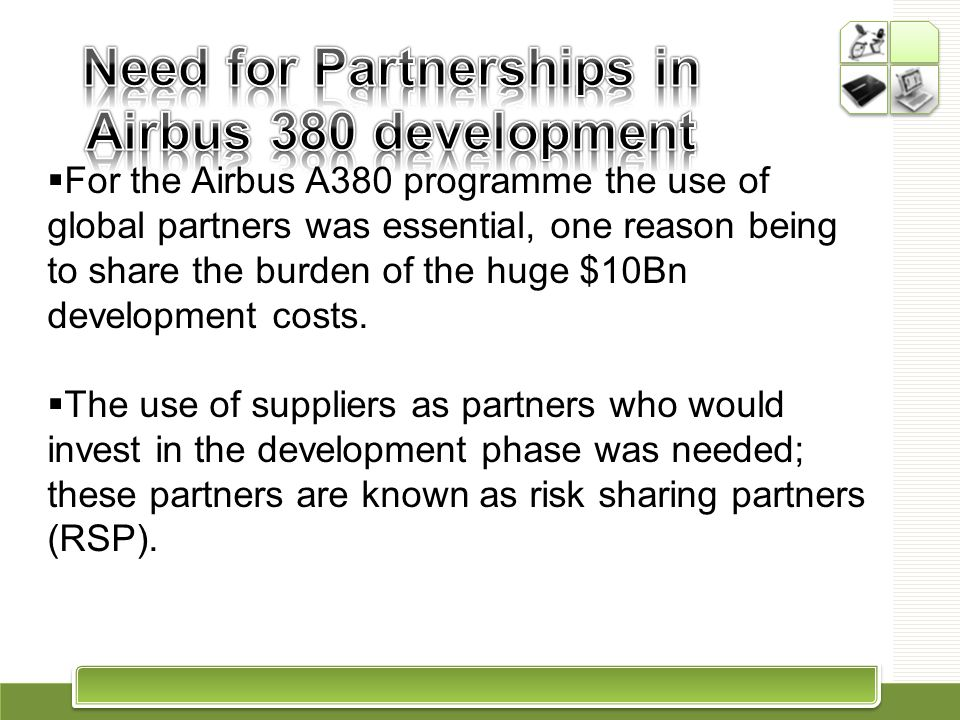 Need for Partnerships in Airbus 380 development