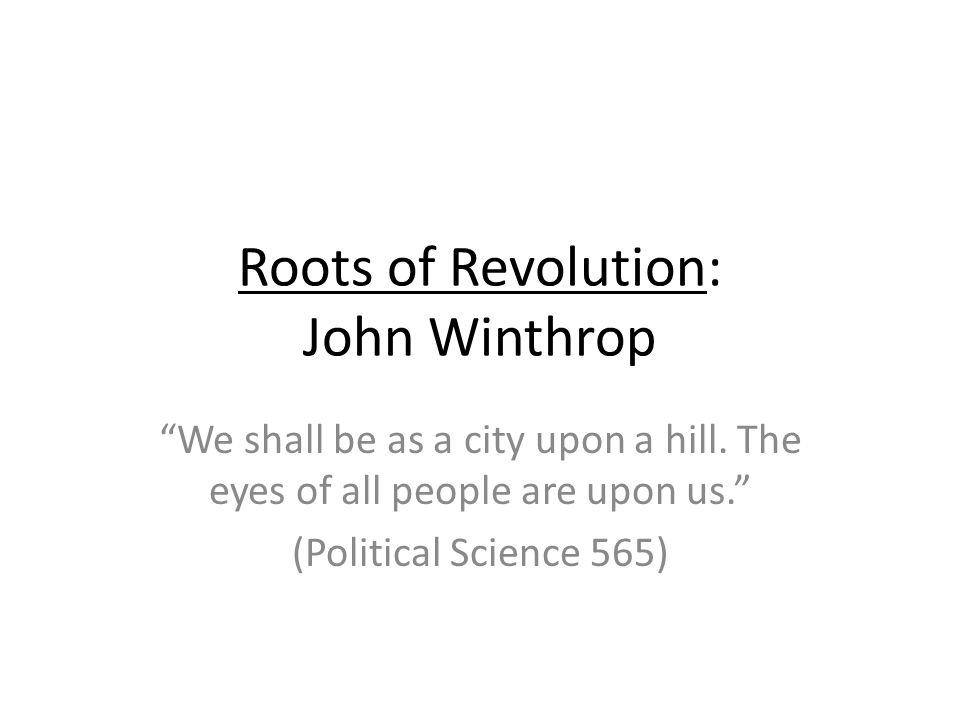 an analysis of a city upon a hill by john winthrop In city upon a hill, the puritan writer john winthrop avows his outlook regarding the purpose and goals for the puritans settling in massachusetts.