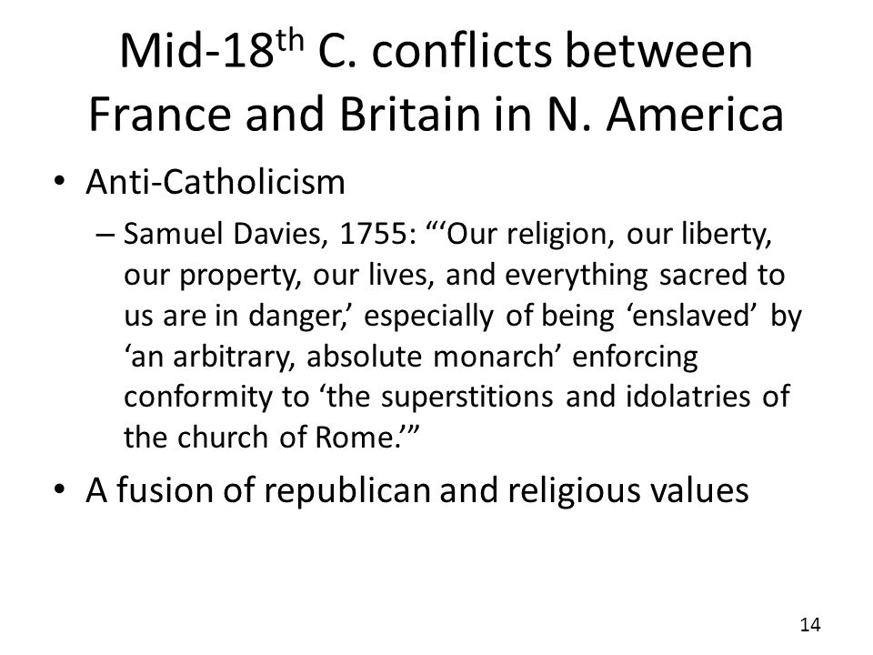 Mid-18th C. conflicts between France and Britain in N. America