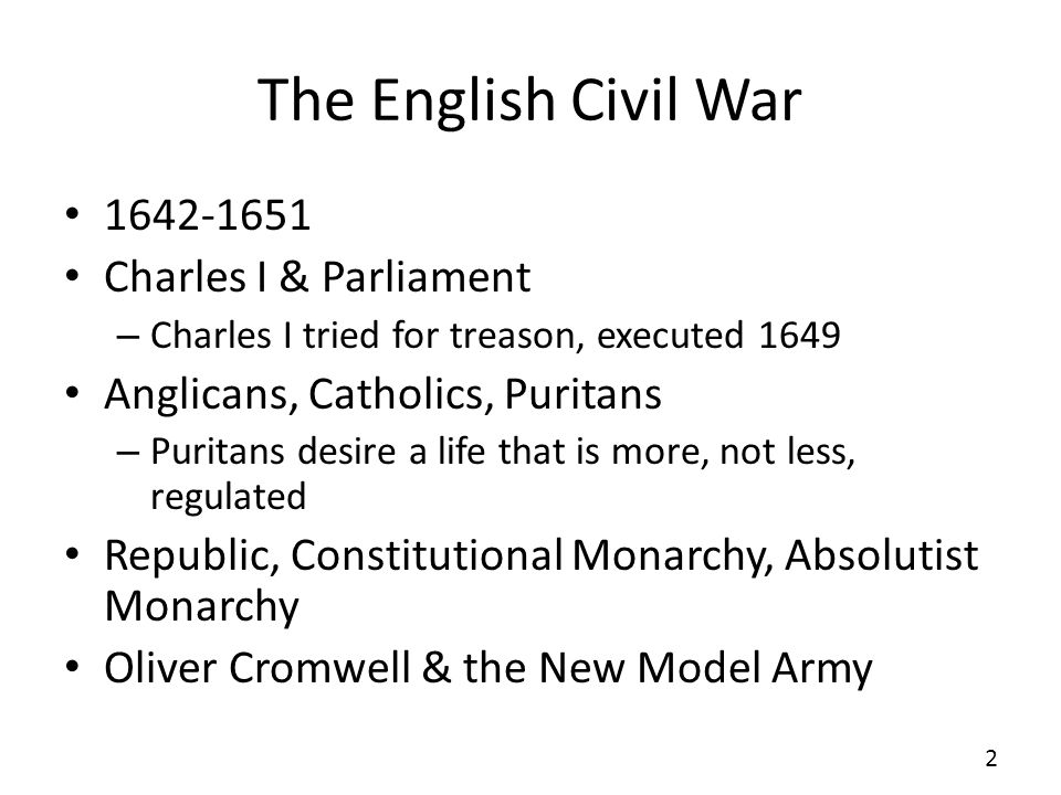 The English Civil War 1642-1651 Charles I & Parliament