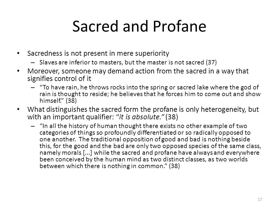 Sacred and Profane Sacredness is not present in mere superiority