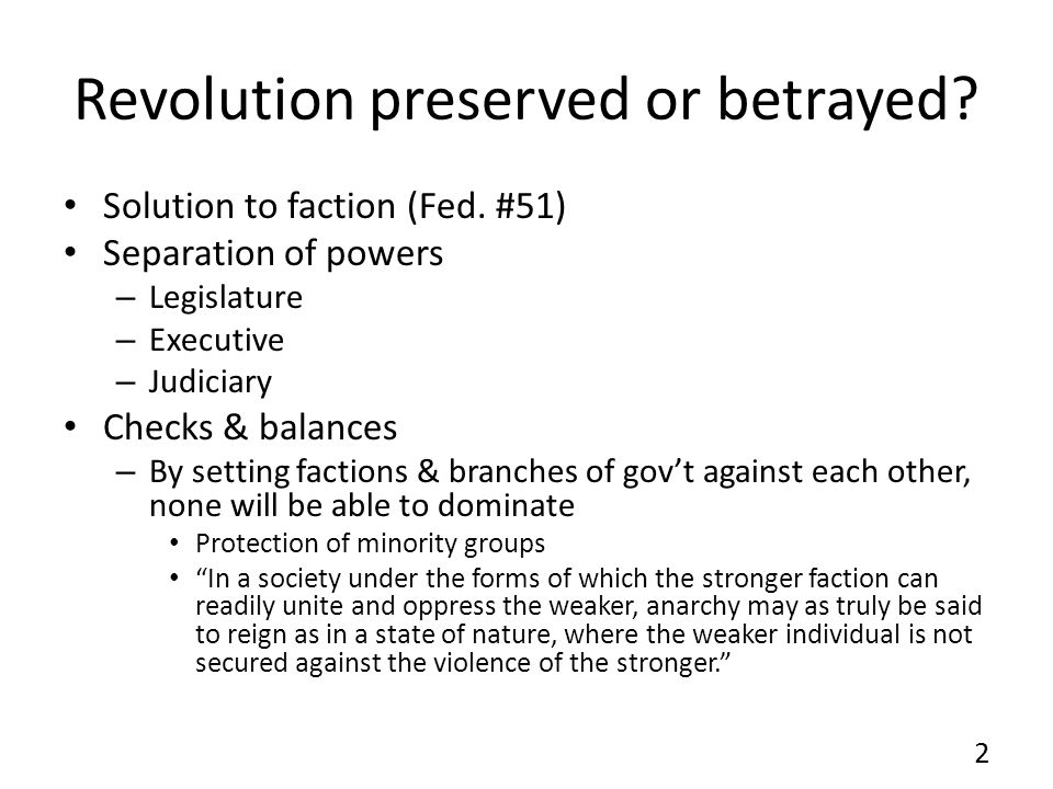 Revolution preserved or betrayed