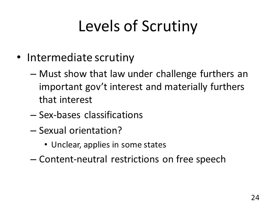 Levels of Scrutiny Intermediate scrutiny