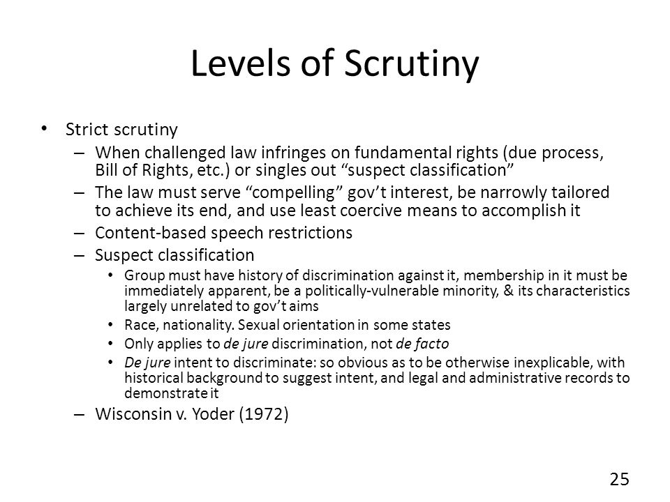Levels of Scrutiny Strict scrutiny
