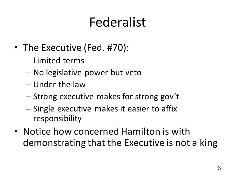 Federalist The Executive (Fed. #70):