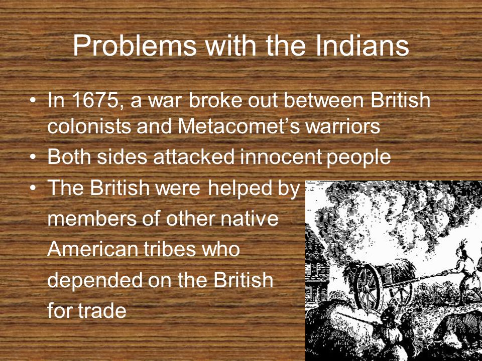 Problems with the Indians