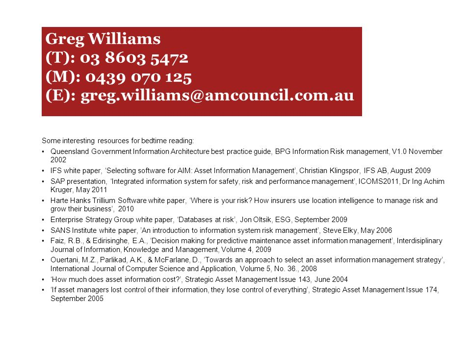 Greg Williams (T): 03 8603 5472 (M): 0439 070 125 (E): greg