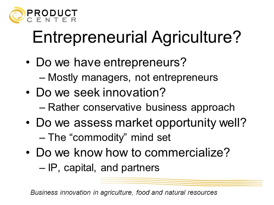 Entrepreneurial Agriculture