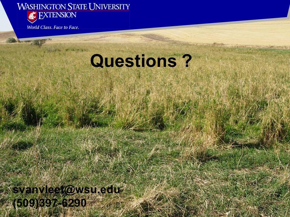 Questions svanvleet@wsu.edu (509)397-6290