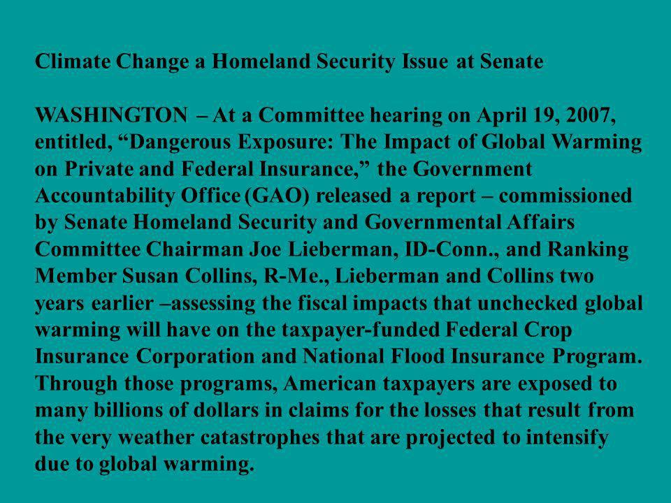 Climate Change a Homeland Security Issue at Senate