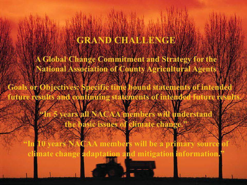 GRAND CHALLENGE A Global Change Commitment and Strategy for the