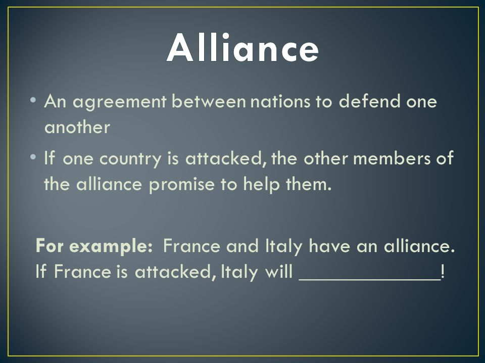 Wwi ppt video online download alliance an agreement between nations to defend one another platinumwayz