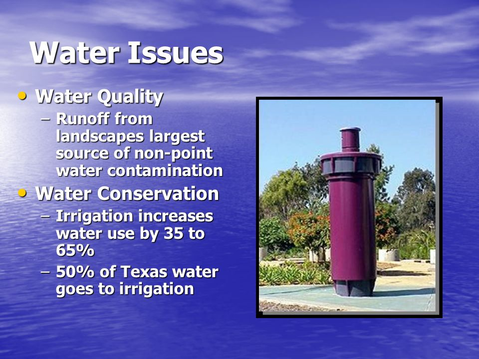 Water Issues Water Quality Water Conservation