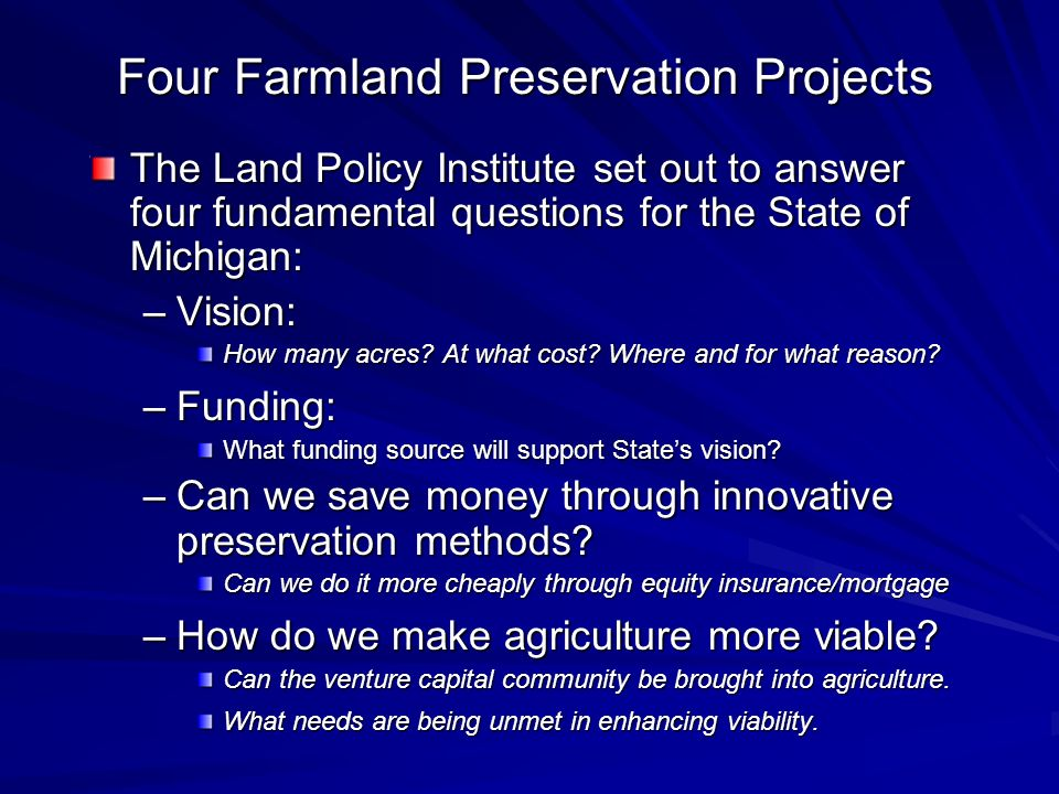 Four Farmland Preservation Projects