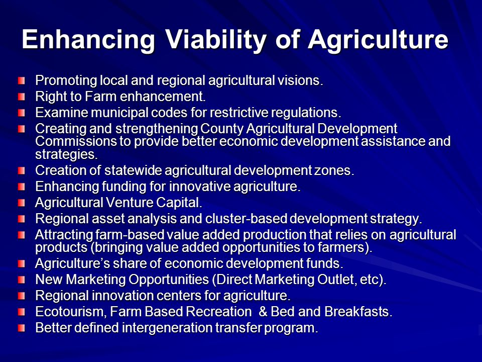 Enhancing Viability of Agriculture