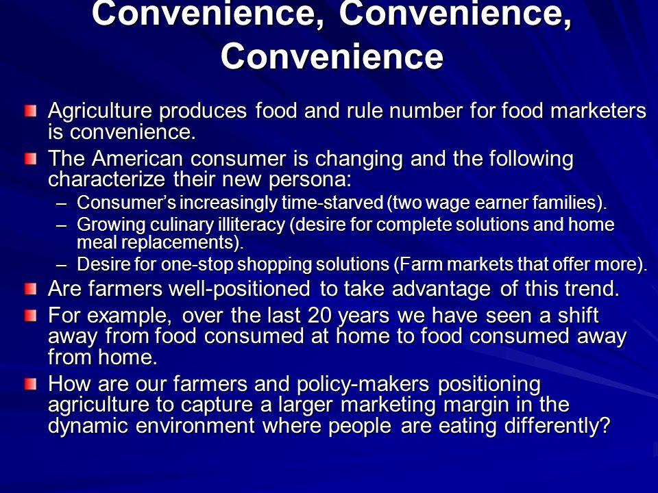 Convenience, Convenience, Convenience
