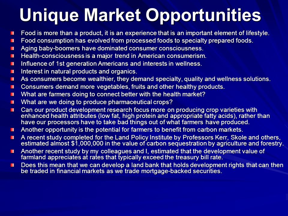 Unique Market Opportunities