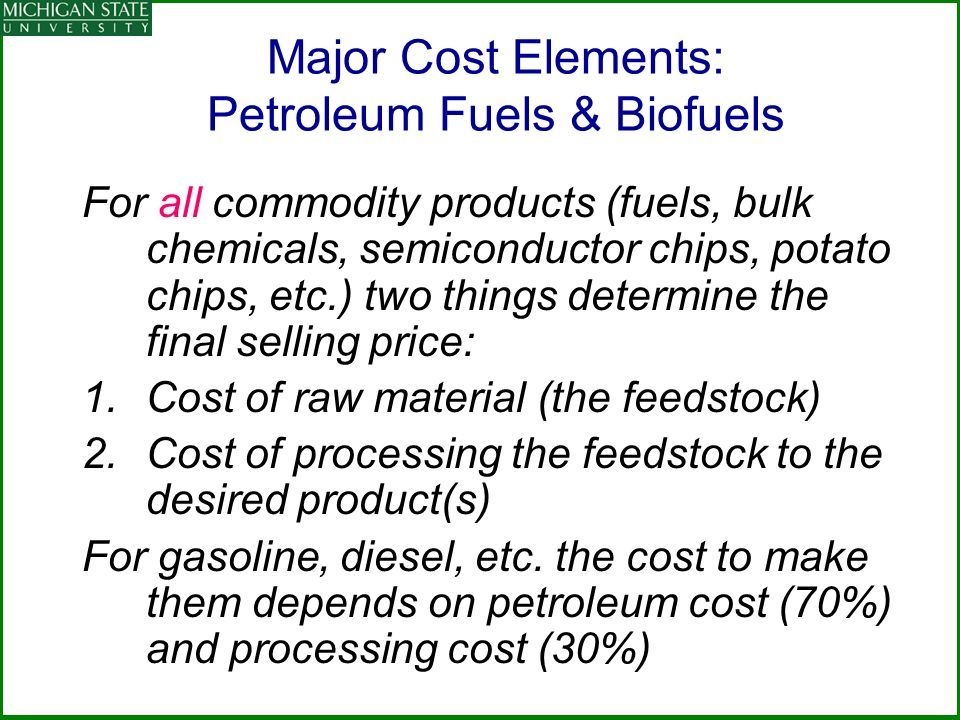 Major Cost Elements: Petroleum Fuels & Biofuels