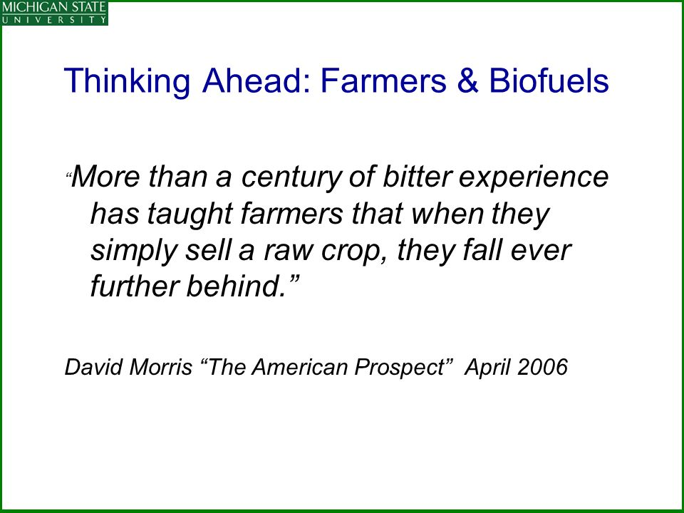 Thinking Ahead: Farmers & Biofuels