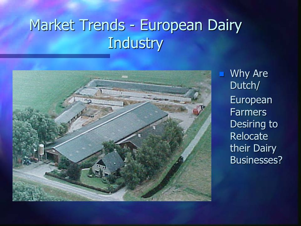 Market Trends - European Dairy Industry