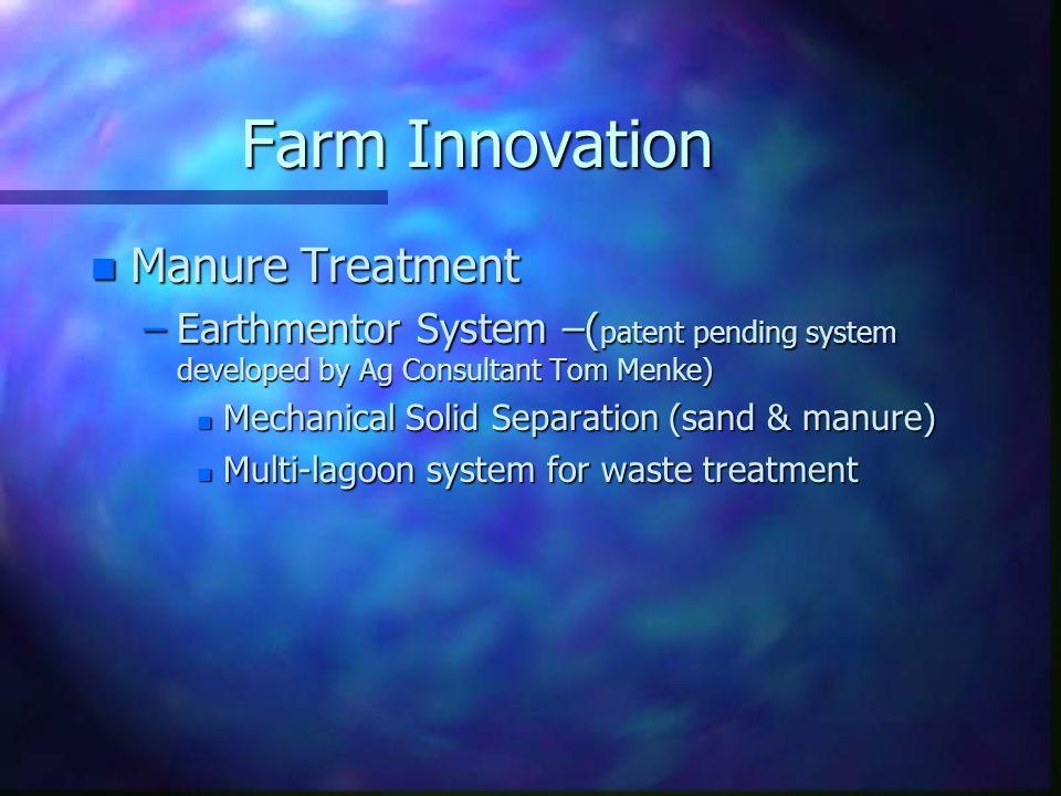 Farm Innovation Manure Treatment