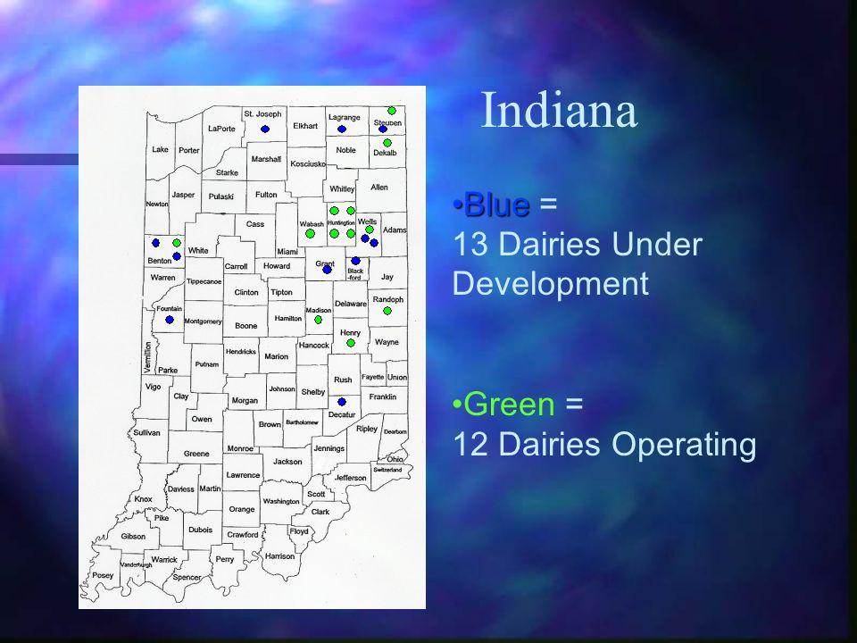 Indiana Blue = 13 Dairies Under Development