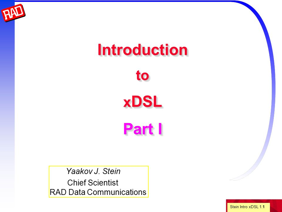 """an introduction to the xdsl technology Adsl introduction - authorstream  (xdsl): introduction to digital  the reason for """"asymmetric"""" has less to do with transmission technology than with the."""
