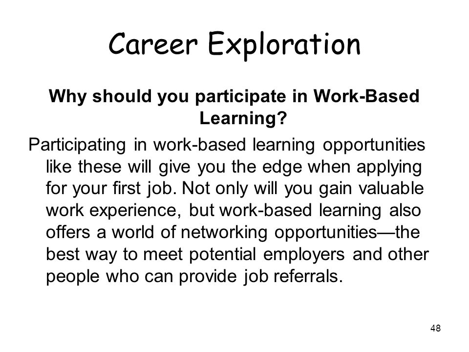 work learning experience Experiential learning learning experiences are critical to meaningful learning and is well known for his will students need to work outside of class.