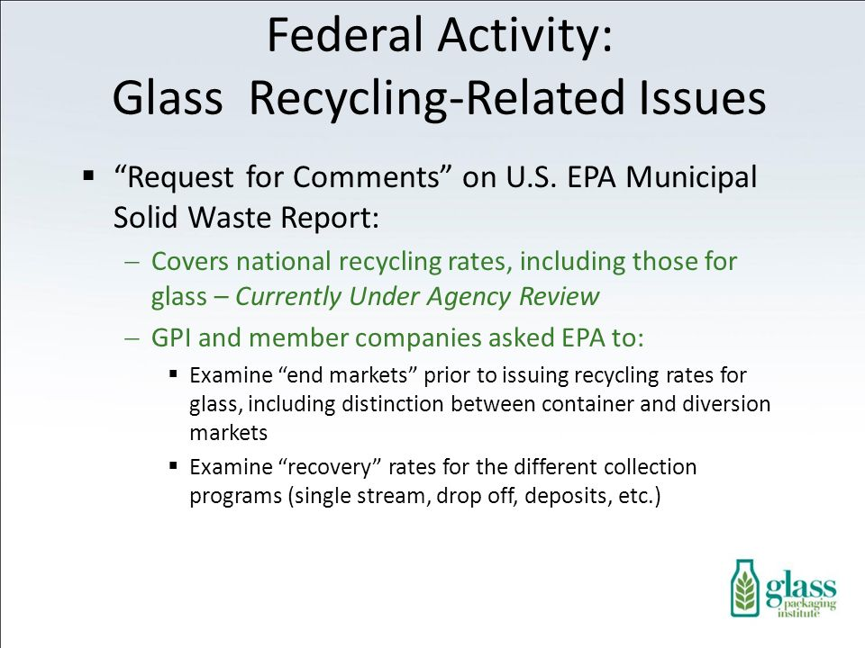 Federal Activity: Glass Recycling-Related Issues