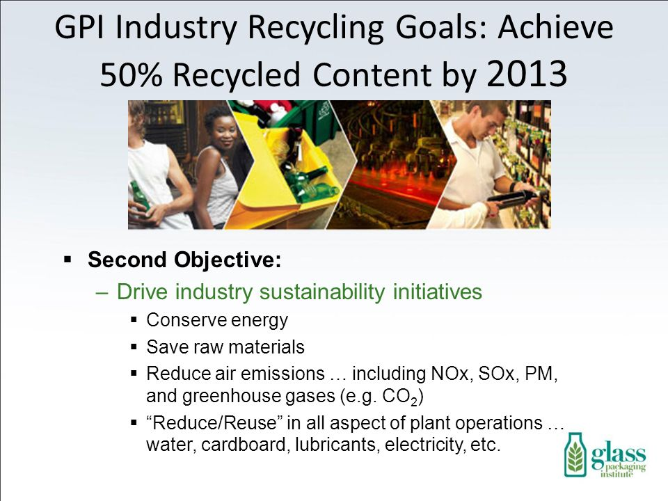 GPI Industry Recycling Goals: Achieve