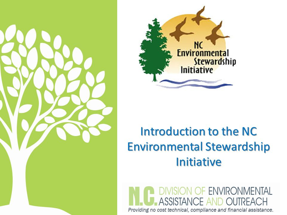 Introduction to the NC Environmental Stewardship Initiative