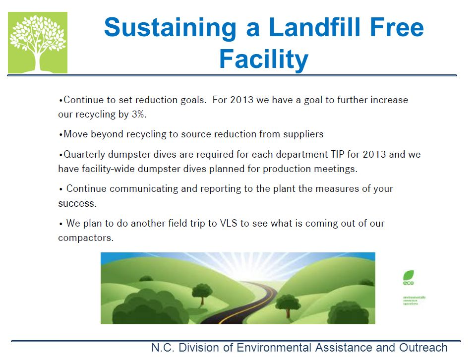 Sustaining a Landfill Free Facility