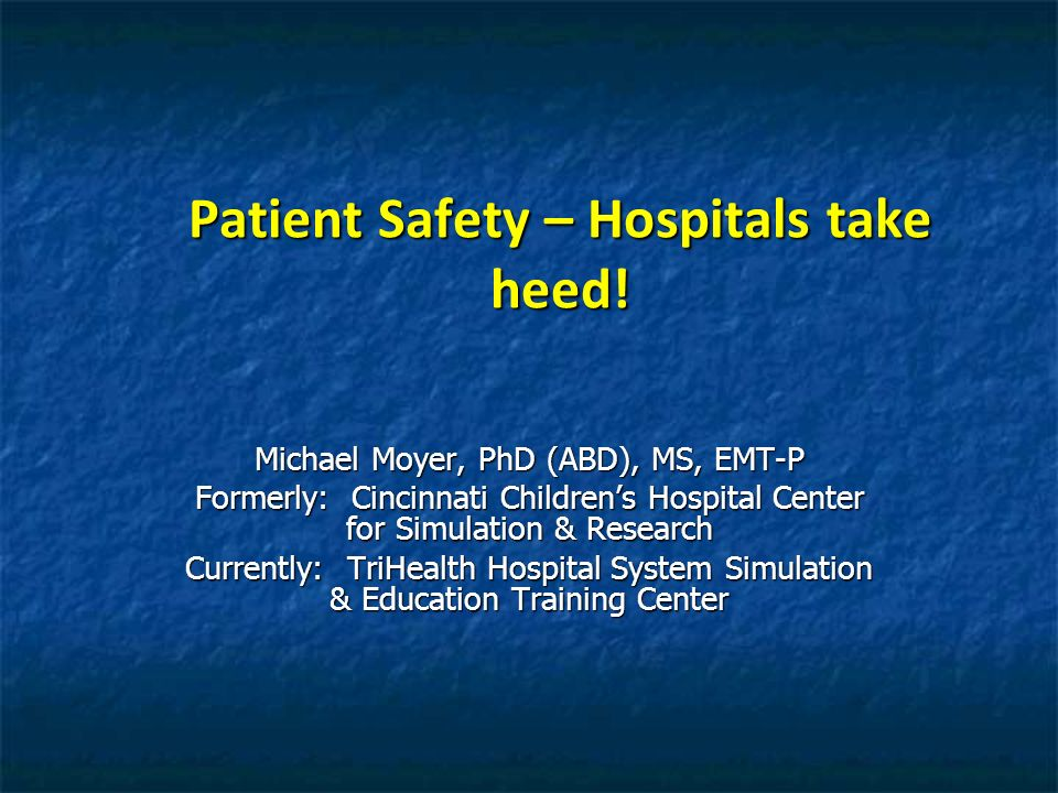 Patient Safety – Hospitals take heed!