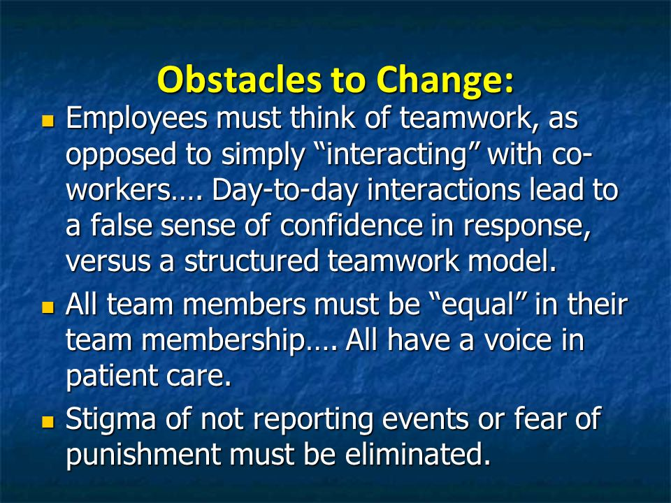 Obstacles to Change: