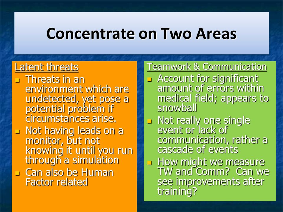 Concentrate on Two Areas