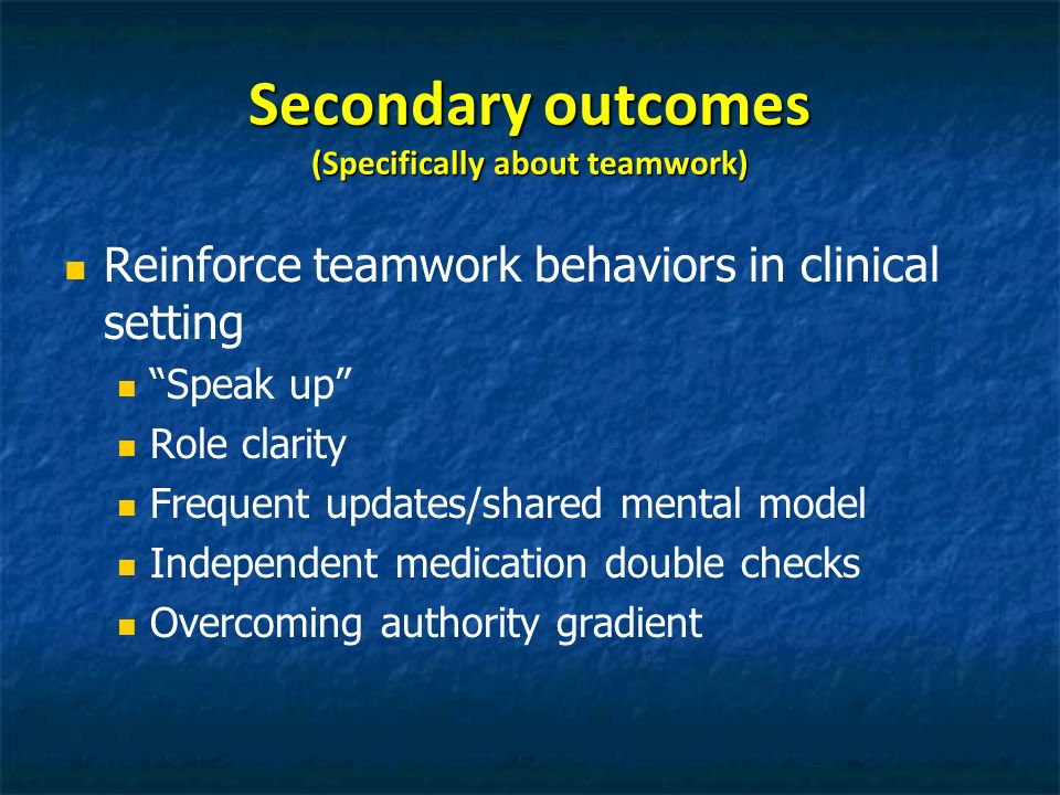 Secondary outcomes (Specifically about teamwork)