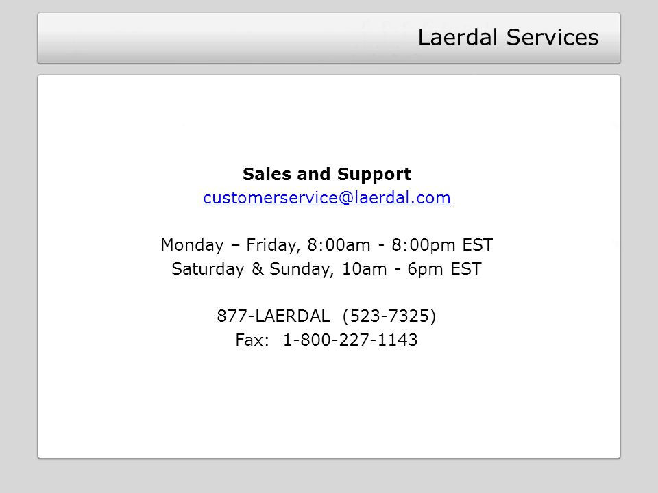 Laerdal Services Sales and Support customerservice@laerdal.com